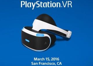 VRの大本命が登場!3月15日にソニーが「PSVR」の価格や発売日を発表か